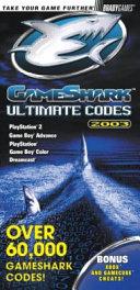 Gameshark Ultimate Codes 2003 Book PDF