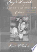 Magda's Daughter  : A Hidden Child's Journey Home