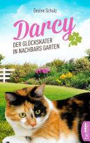 Darcy - Der Glückskater in Nachbars Garten