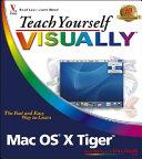 Teach Yourself VISUALLY Mac OS X Tiger