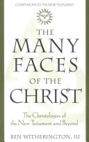 The Many Faces of the Christ