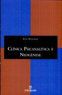 Clinica Psicanalitica E Neogenese