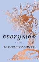link to Everyman : a novel in the TCC library catalog