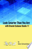 Look Smarter Than You are with Essbase Studio