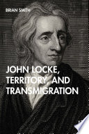 John Locke  Territory  and Transmigration