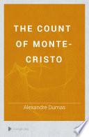The Count of Monte-Cristo  , Volume 1