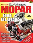 How to Build Max-Performance Mopar Big Blocks