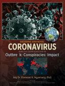 DECODING 2019 NOVEL CORONAVIRUS  Outbreak  Conspiracies  Impact