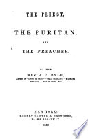 The Priest  the Puritan  and the Preacher