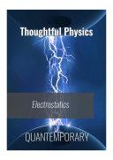 Electrostatics   Thoughtful Physics