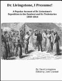 Dr. Livingstone I Presume