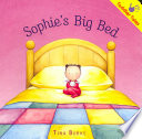 Sophie's Big Bed