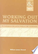 Working Out My Salvation