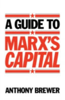 A Guide to Marx s  Capital