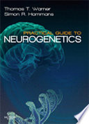Practical Guide to Neurogenetics E Book Book