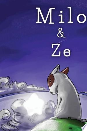 Download Milo & Ze Free Books - Dlebooks.net