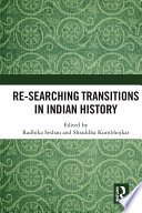 Re-searching Transitions in Indian History