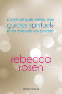 Pdf Communiquer avec vos guides spirituels et les âmes de vos proches Telecharger