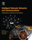 Intelligent Vehicular Networks and Communications Book