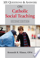 101 Questions Answers On Catholic Social Teaching Second Edition Book PDF