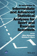 An Introduction to Intermediate and Advanced Statistical Analyses for Sport and Exercise Scientists [Pdf/ePub] eBook