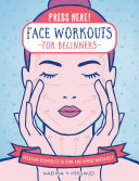 Press Here! Face Workouts for Beginners Pdf/ePub eBook