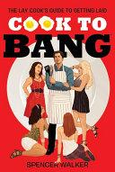 Cook to Bang