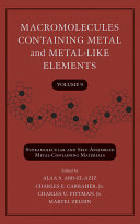 Macromolecules Containing Metal and Metal Like Elements  Volume 9