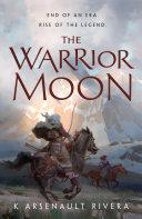 The Warrior Moon Pdf/ePub eBook