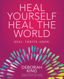 Heal Yourself  Heal the World