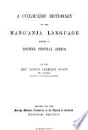 A Cyclopaedic Dictionary of the Mang'anja Language