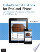 Data Driven Ios Apps For Ipad And Iphone With Filemaker Pro Bento By Filemaker And Filemaker Go