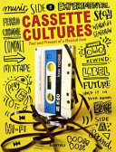 Cassette cultures: past and present of a musical icon