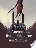 Ancient Divine Emperor Book