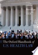 The Oxford Handbook of U S  Health Law