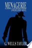 Download Menagerie - A Wildclown Novel Epub