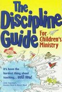 The Discipline Guide for Children s Ministry