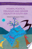 Women Political Struggles And Gender Equality In South Asia