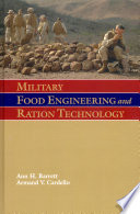 Military Food Engineering and Ration Technology