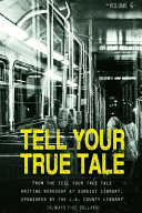 Tell Your True Tale