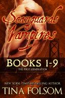 Scanguards Vampires (Books 1 - 9) Pdf/ePub eBook