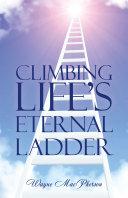 Pdf Climbing Life's Eternal Ladder Telecharger