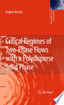 Critical Regimes Of Two Phase Flows With A Polydisperse Solid Phase Book PDF