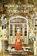 The Incorrigible Children Of Ashton Place Book Iv