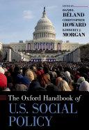 The Oxford Handbook of U.S. Social Policy