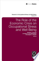 The Role Of The Economic Crisis On Occupational Stress And Well Being Book