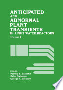 Anticipated and Abnormal Plant Transients in Light Water Reactors