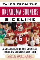 Tales from the Oklahoma Sooners Sideline [Pdf/ePub] eBook