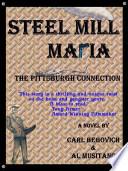 Steel Mill Mafia