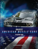 Greatest American Muscle Car Coloring Book   Modern Edition